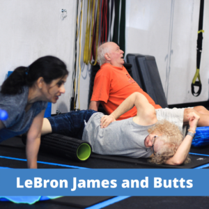 LeBron James and Butts